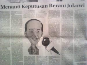 - Menanti keputusan berani Jokowi