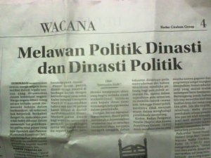 Melawan Politik Dinasti dan Dinasti Politik